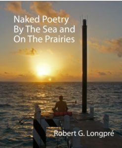 Naked Poems By Sea and on the Prairies Review