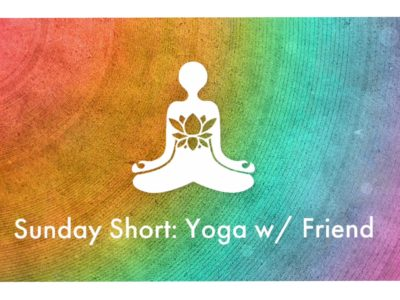 sunday short – hontouniheart first time yoga with friend