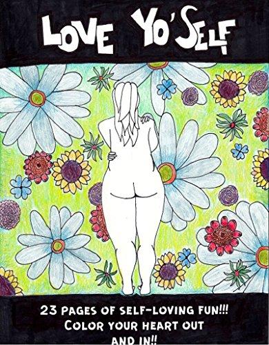 The Love Yo'Self Coloring Book