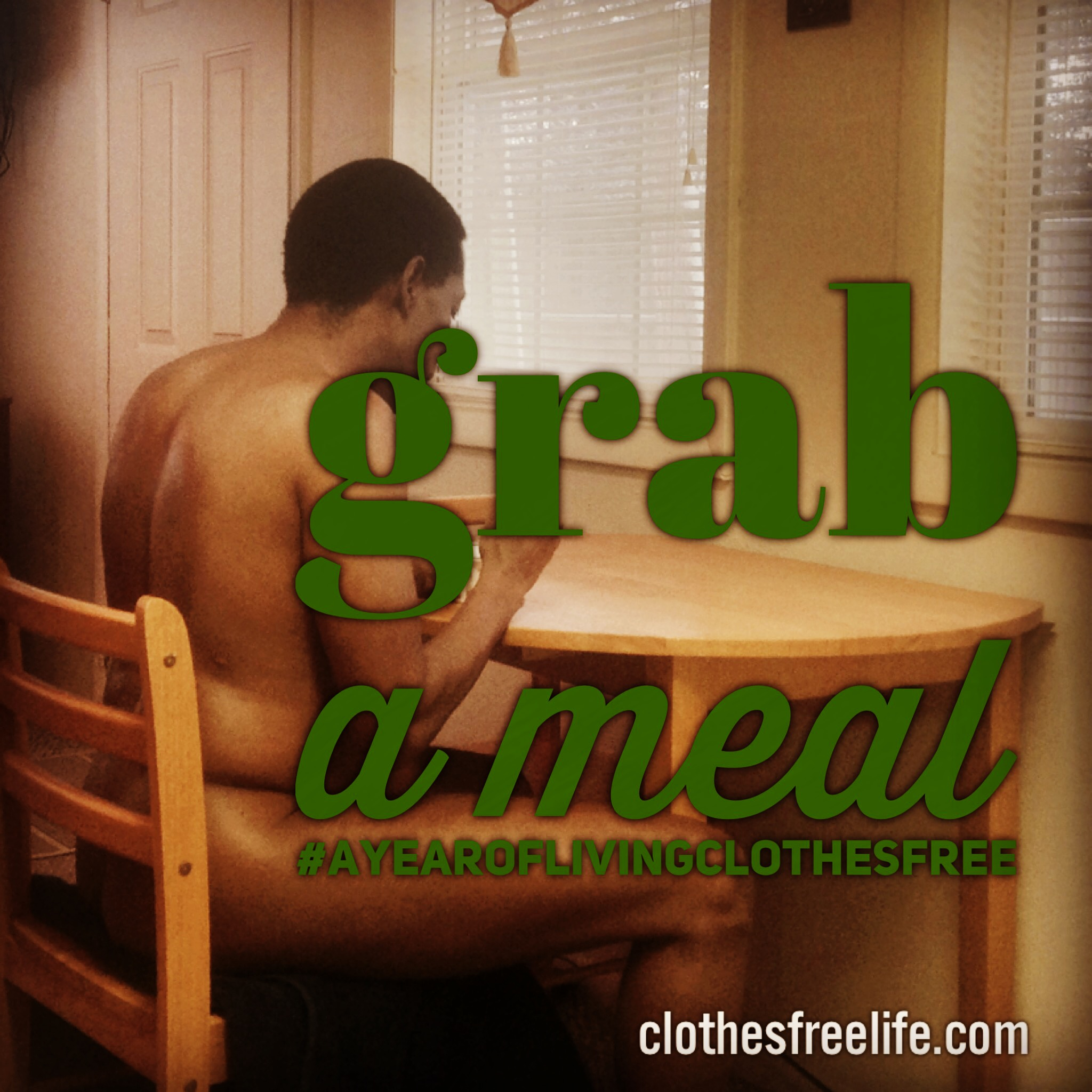 A year of living clothes free eat a meal