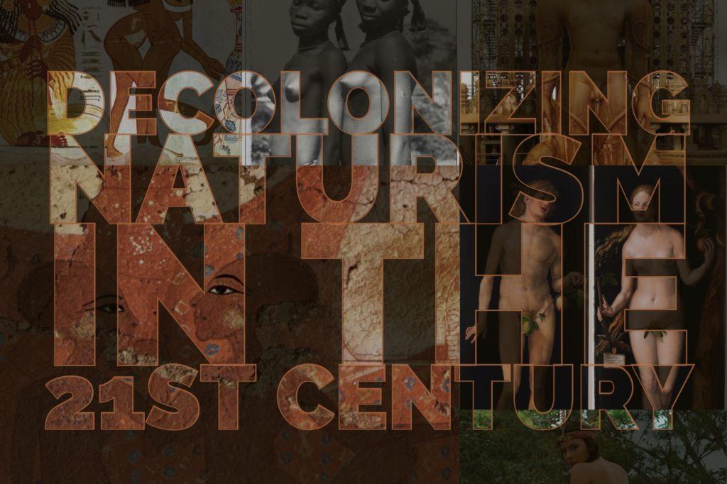 decolonize naturism series