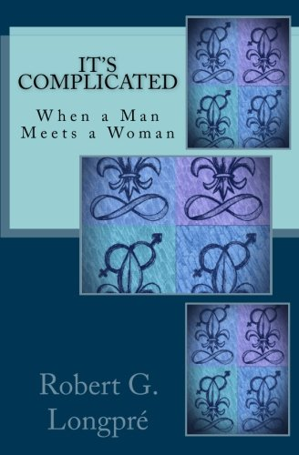 It's Complicated: When a Man Meets a Woman (Skyclad Journeys) (Volume 2)
